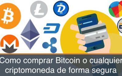 Como comprar Bitcoin, ethereum, o litlecoin con seguridad y sin riesgos